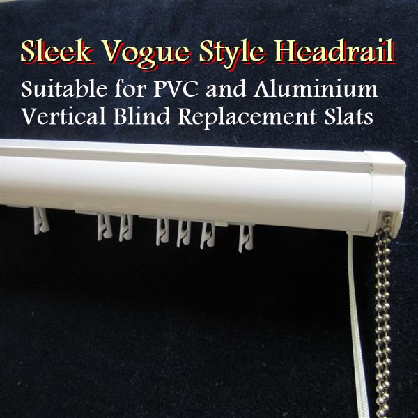 Sleek Vogue Styled Headrail for PVC Vertical Blind Slats